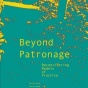 Beyond Patronage cover.