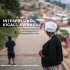 Interpreting Kigali, Rwanda cover shows a woman with her head turned away looking at a city in the distance.